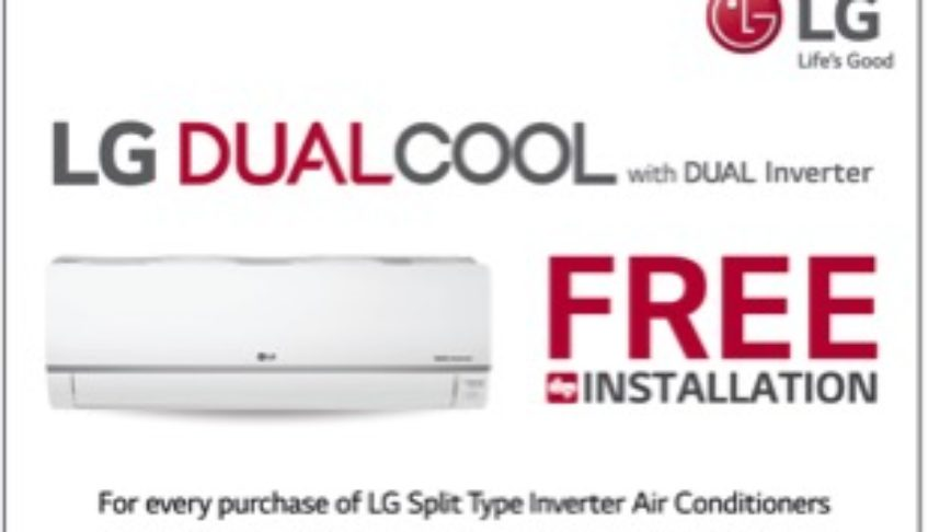 Beat The Summer Heat With LG's FREE Installation Promo Along With Every Purchase Of An LG Dual Cool With Dual Inverter Split Type Air Conditioner